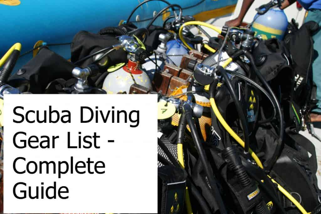 The complete guide to what scuba gear you need to have!