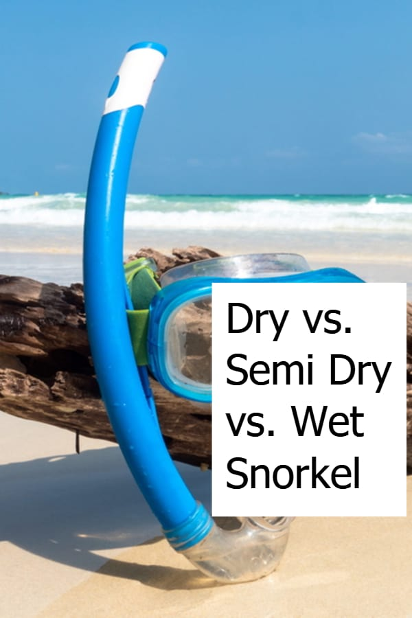 Dry vs. Semi Dry vs. Wet Snorkel - Pin