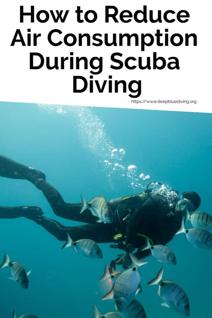 Tips on how you can optimize and reduce your consumption of air when scuba diving