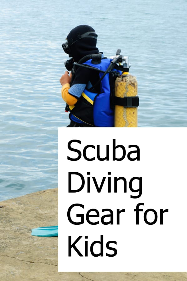 Find the best and safest gear for scuba when your kids are ready to go beneath the sea and enjoy the aquatic world