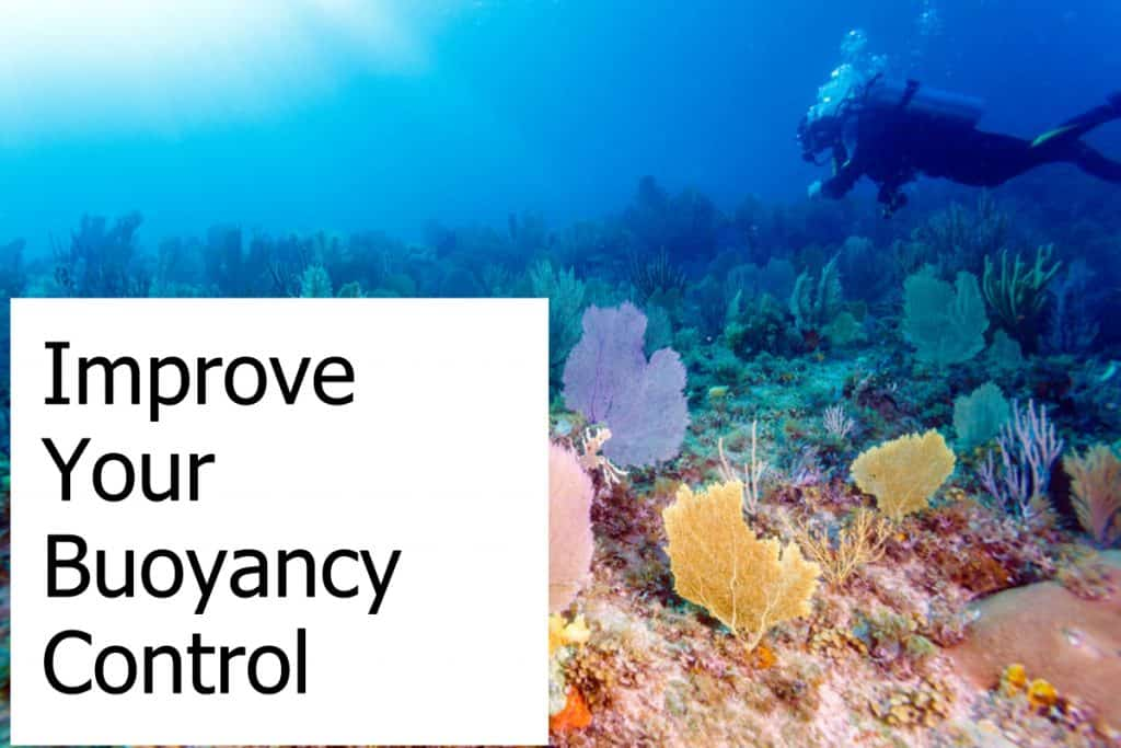 Tips on how you can improve buoyancy when you go scuba diving