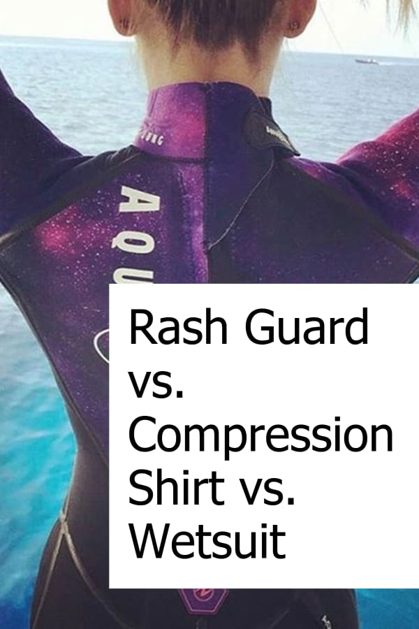 Comparing Wetsuit vs Compression Shirt vs Rashguard - Which is best for scuba diving?