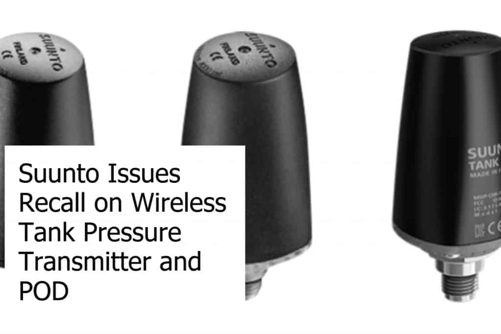 Suunto Issues Recall on Wireless Tank Pressure Transmitter and POD