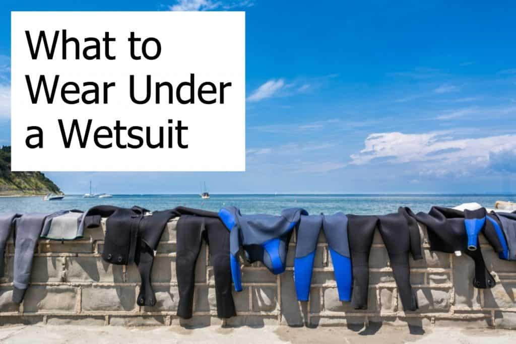 What should you wear under a wetsuit when you go diving? Can you wear anything you want? Do you need a rash guard?