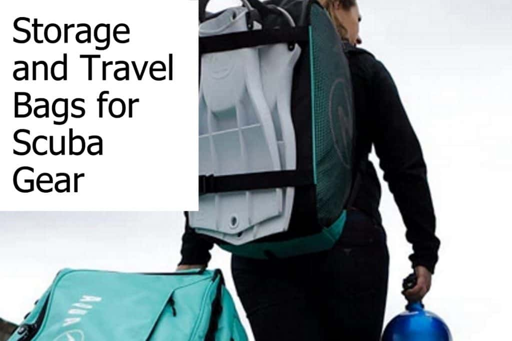 Scuba gear is bulky and you need special storage and travel bags for your scuba equipment