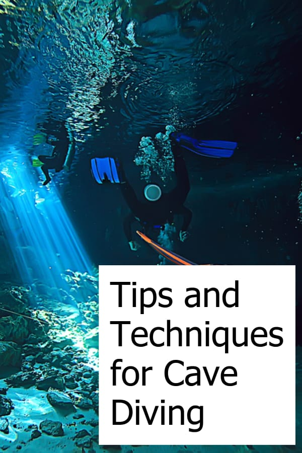 What are the best ways to cave dive - Techniques and Tips on safe cave diving