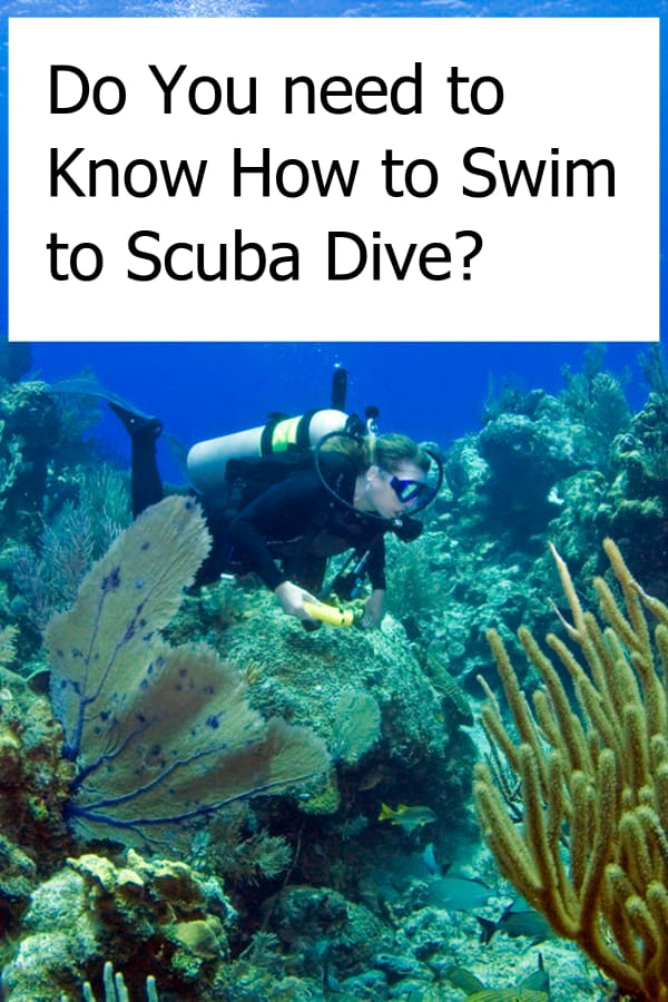 Is it necessary to know how to swim when you want to go scuba diving?