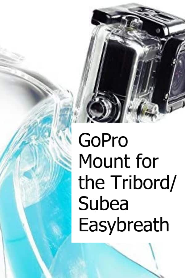 Action camera Mount for the Easybreath from Tribord (Subea) working with the GoPro cameras