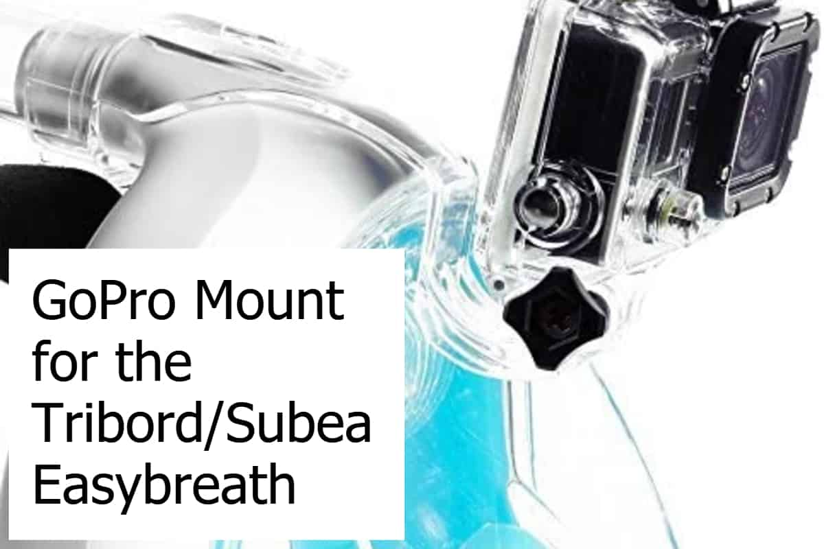 GoPro Mount for the Tribord-Subea Easybreath