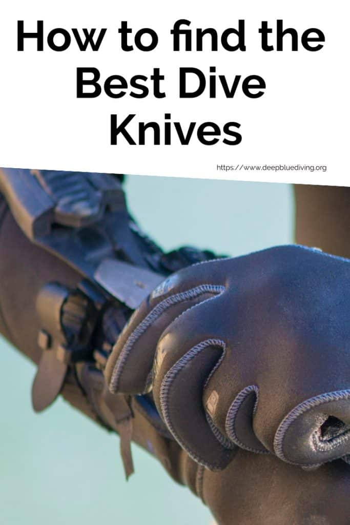 How to find the Best Scuba Diving Knives