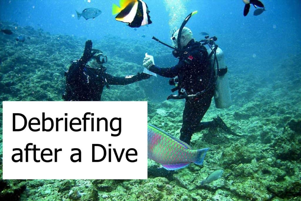 Is a debriefing session with your buddy after a dive necessary?