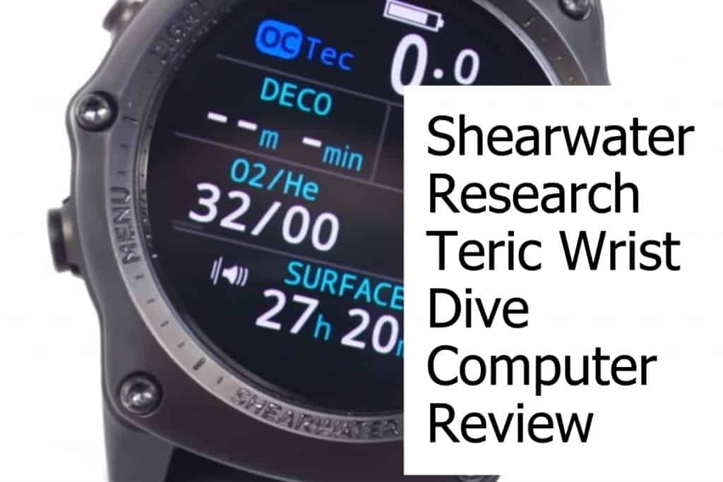 Review of the Shearwater Research Teric Wrist Scuba Dive Computer