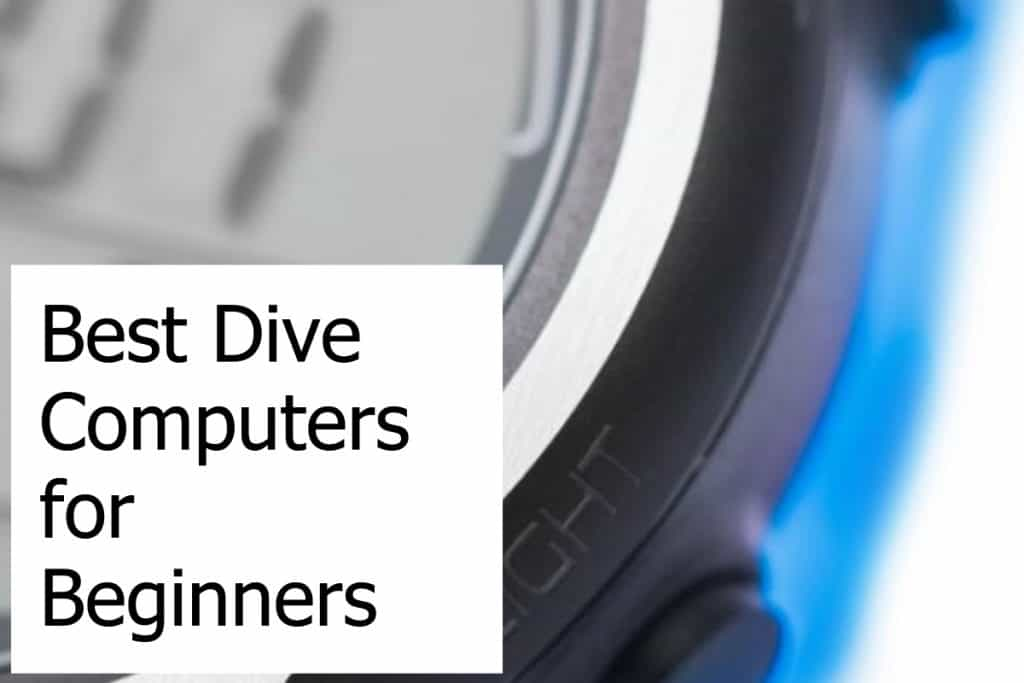 How to find the best scuba diving computer for a beginner diver
