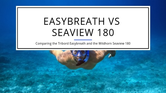 Triboard Subea Easybreath compared to WIldhorn Outfitters Seaview 180 Degree