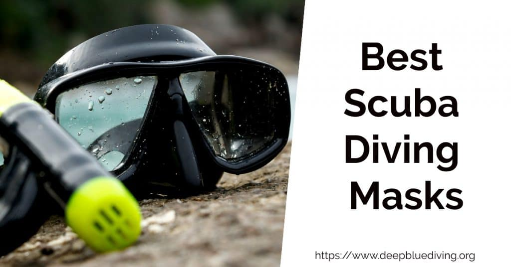 How to find the best dive goggles for scuba diving? What are the best scuba diving masks?