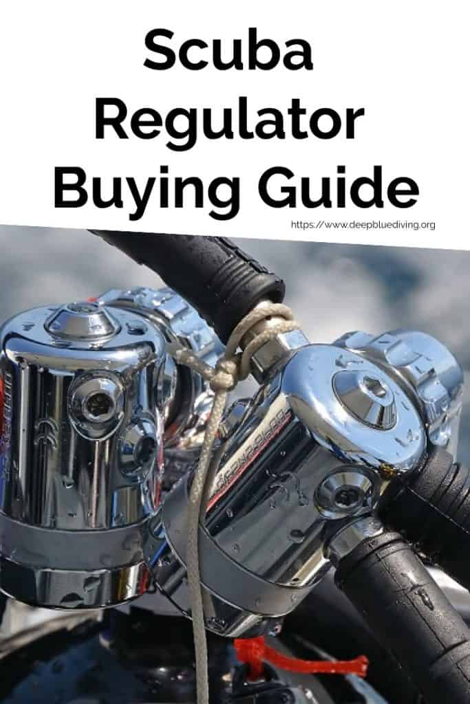 Buying Guide for your first Scuba Dive Regulator (and many to follow)