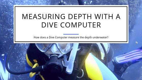 Measuring Depth with a Dive Computer