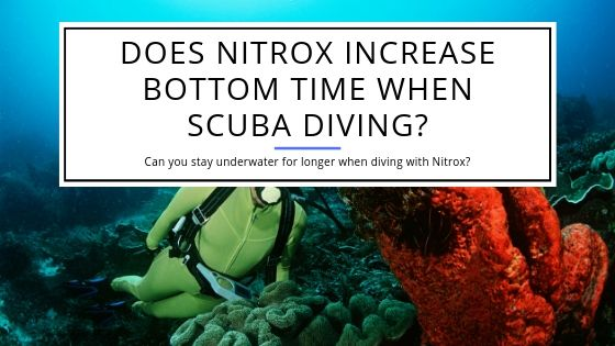 Does Nitrox Increase Bottom Time When Scuba Diving