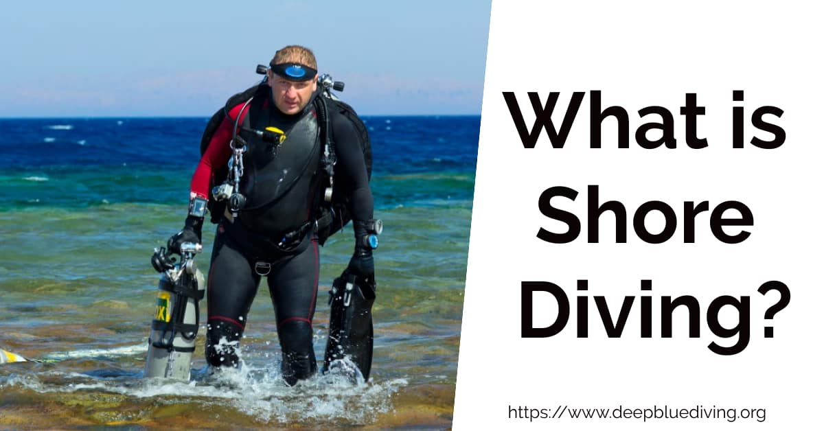 What is Shore Diving? How do you become a shore diver?