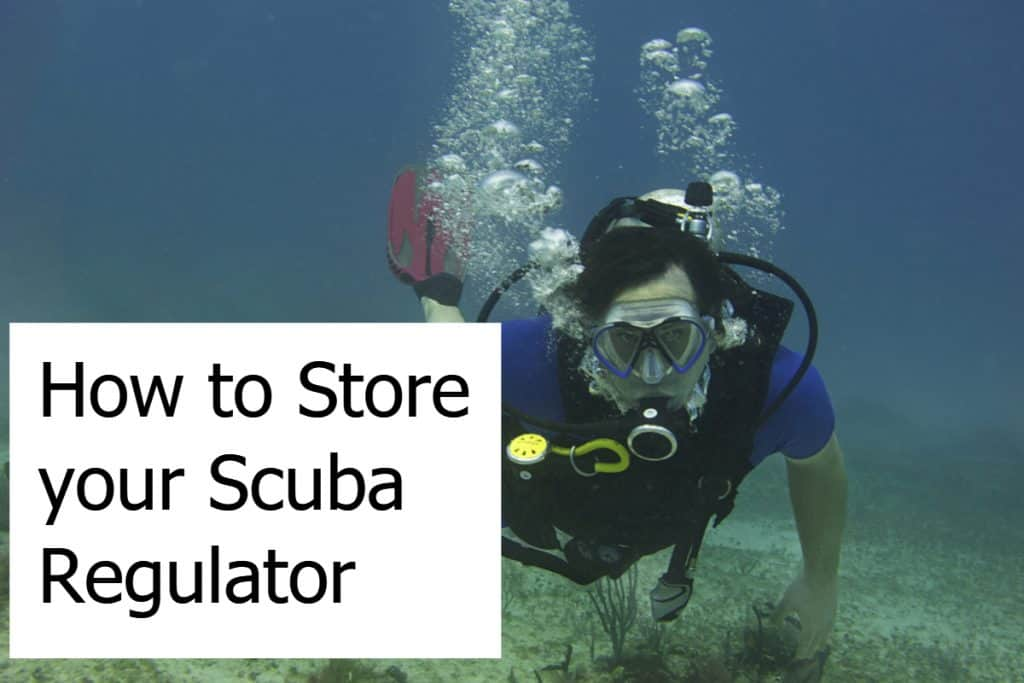 How to Store your Scuba Regulator