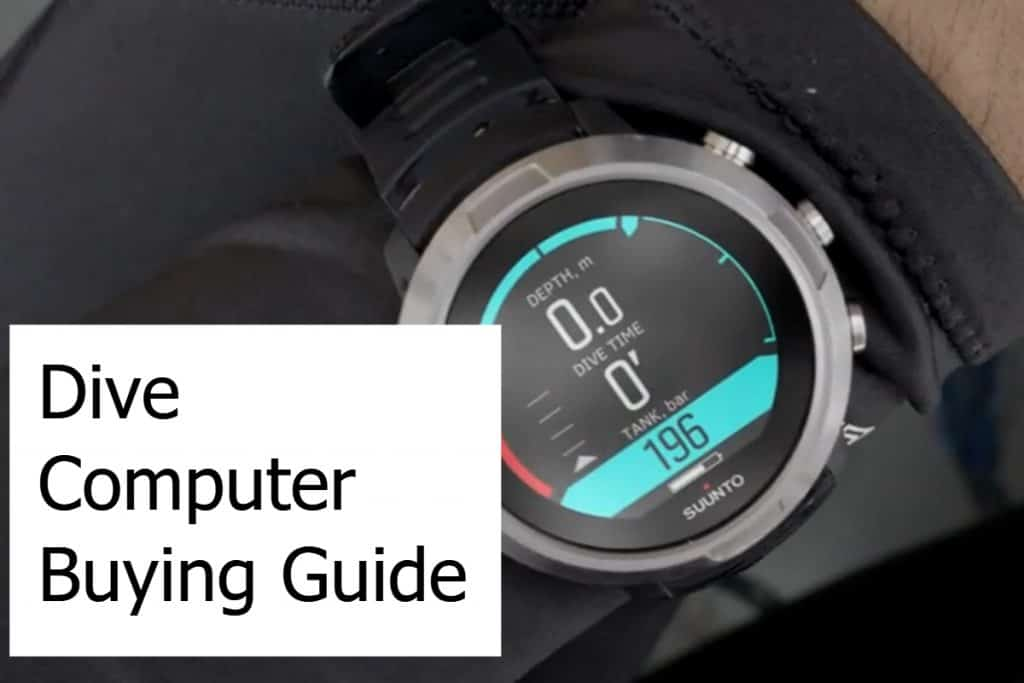 Dive Computer Buying Guide
