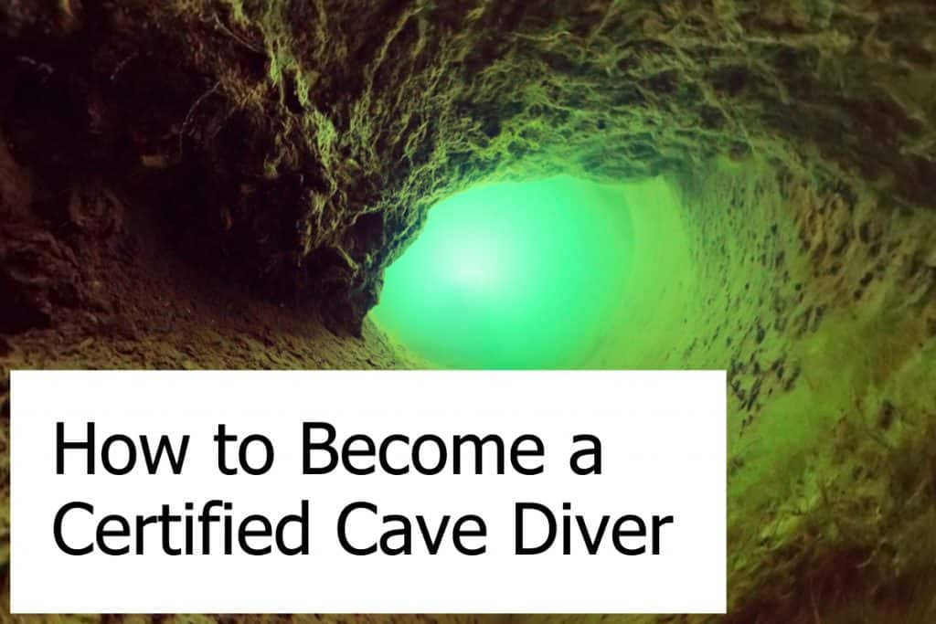 Certifications for Cave and Cavern Diving - How to you get certified?